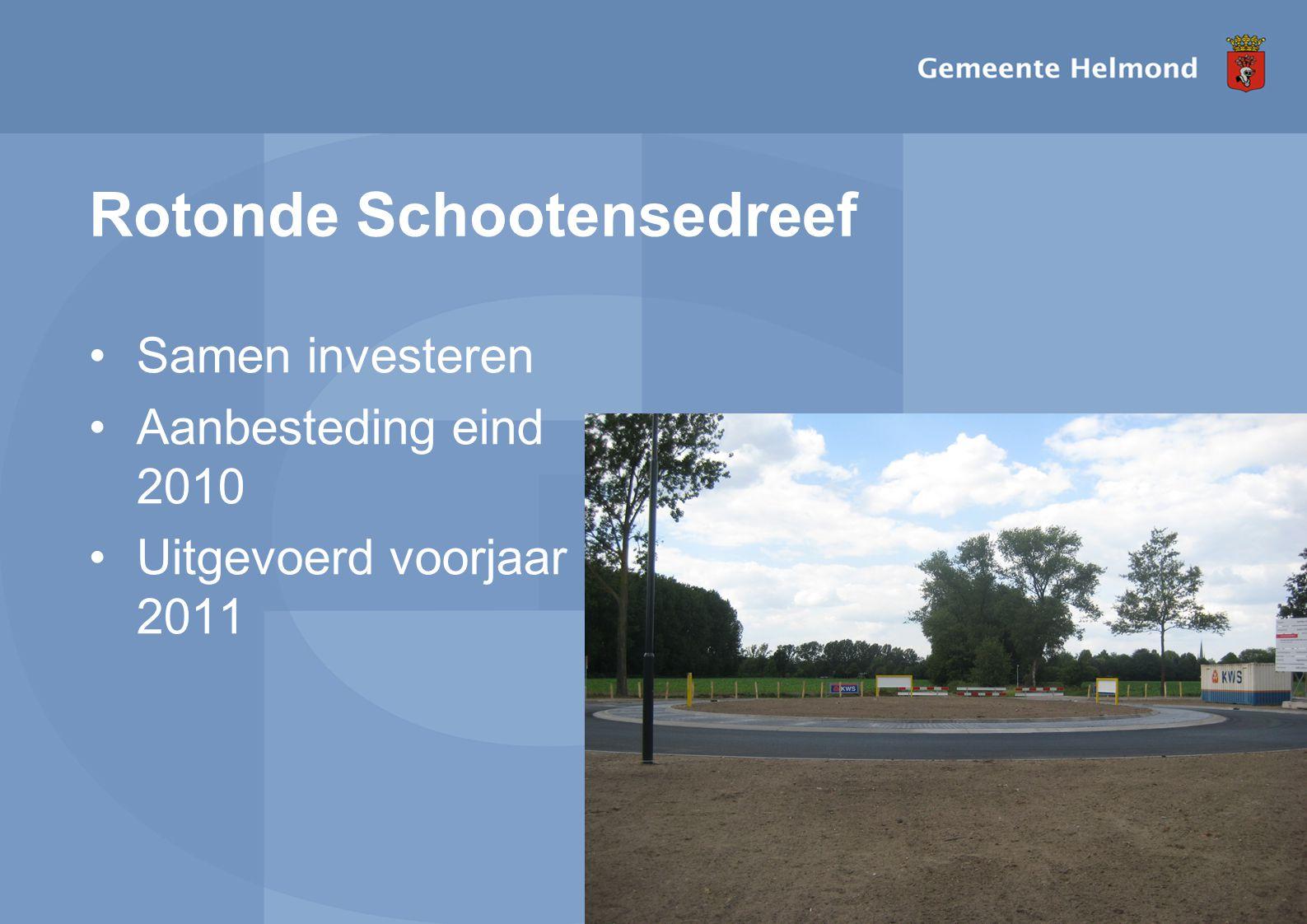 I pagina Rotonde Schootensedreef Samen investeren Aanbesteding eind 2010 Uitgevoerd voorjaar 2011