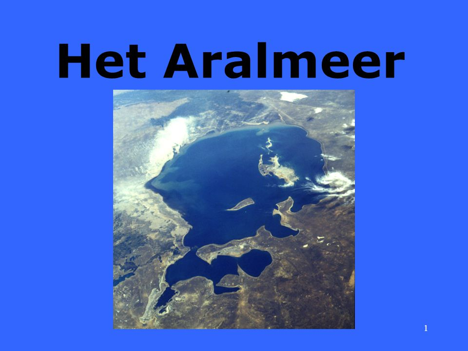 1 Het Aralmeer