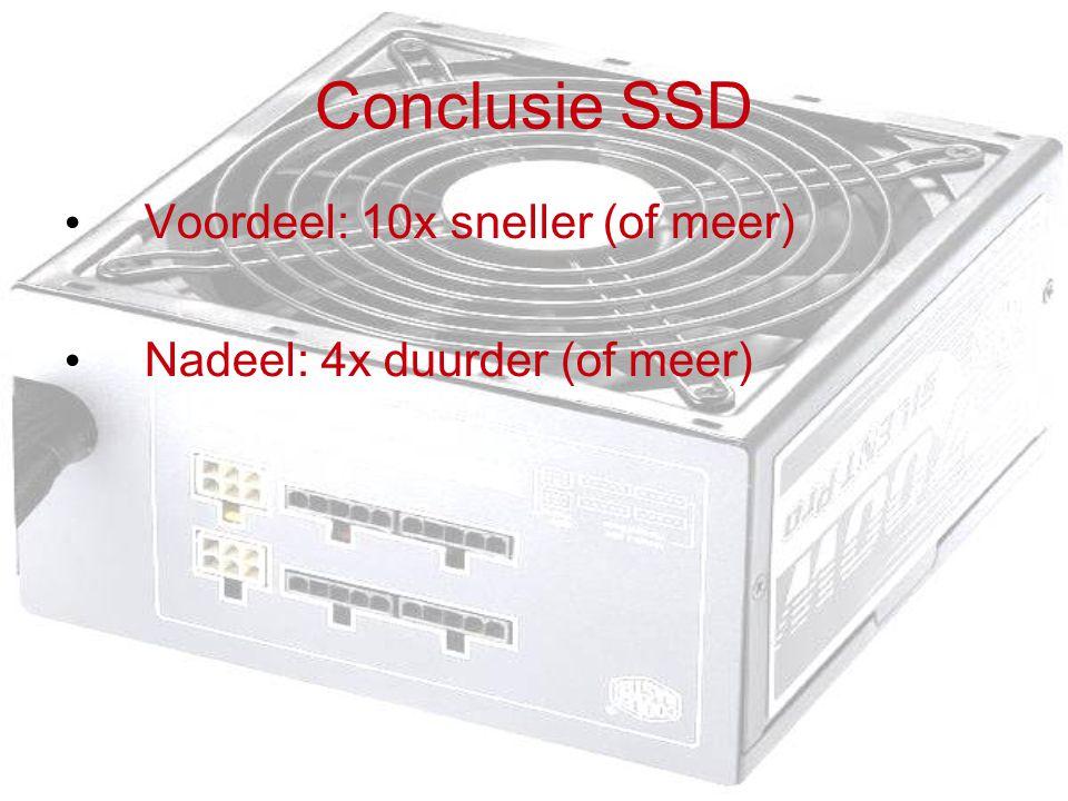 Conclusie SSD Voordeel: 10x sneller (of meer) Nadeel: 4x duurder (of meer)