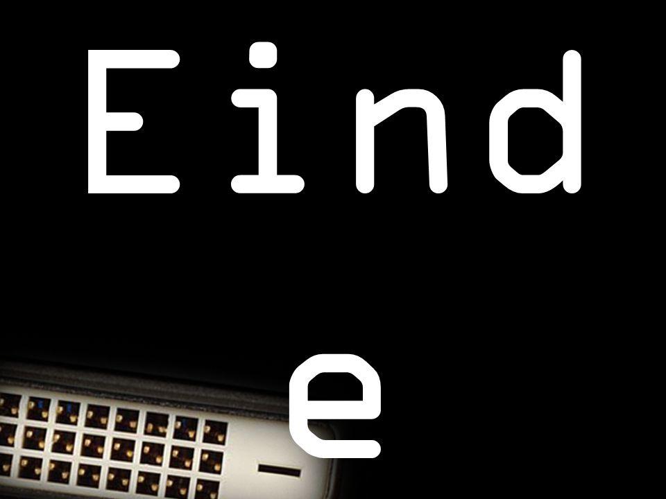 Eind e