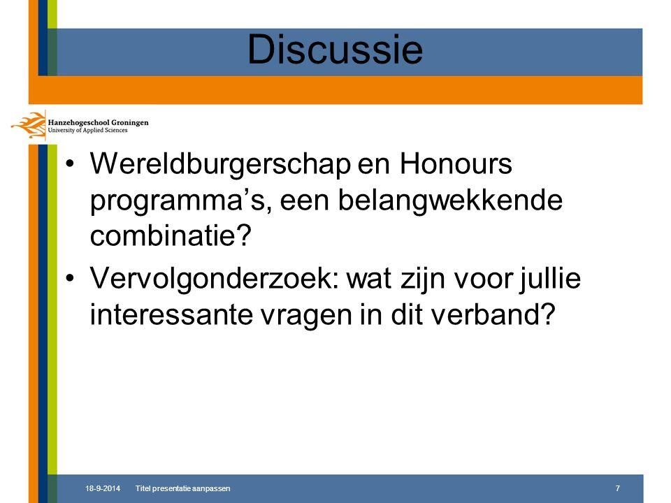 Discussie Wereldburgerschap en Honours programma's, een belangwekkende combinatie? Vervolgonderzoek: wat zijn voor jullie interessante vragen in dit v