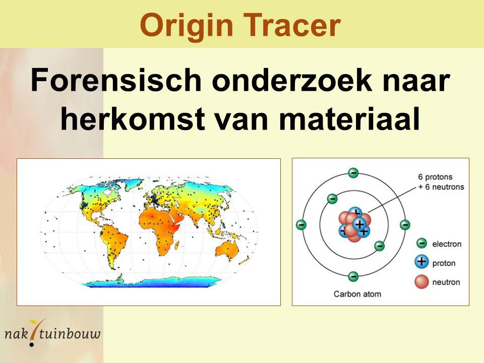 Origin Tracer Forensisch onderzoek naar herkomst van materiaal