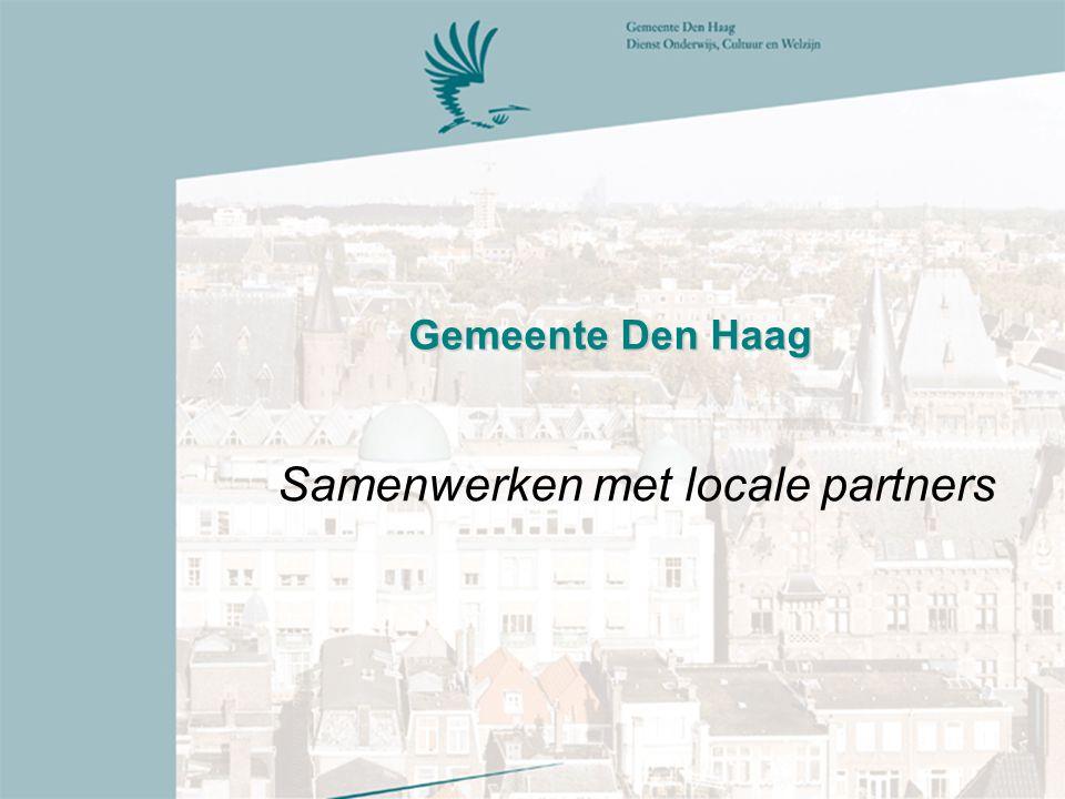 Gemeente Den Haag Samenwerken met locale partners
