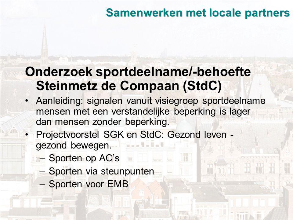 Samenwerken met locale partners Succesfactoren: Diversiteit doelgroepen Eigen locatie Deskundige trainers met kennis van de doelgroep (via SGK) Waar mogelijk doorstroom naar SGK of eventueel reguliere vereniging.