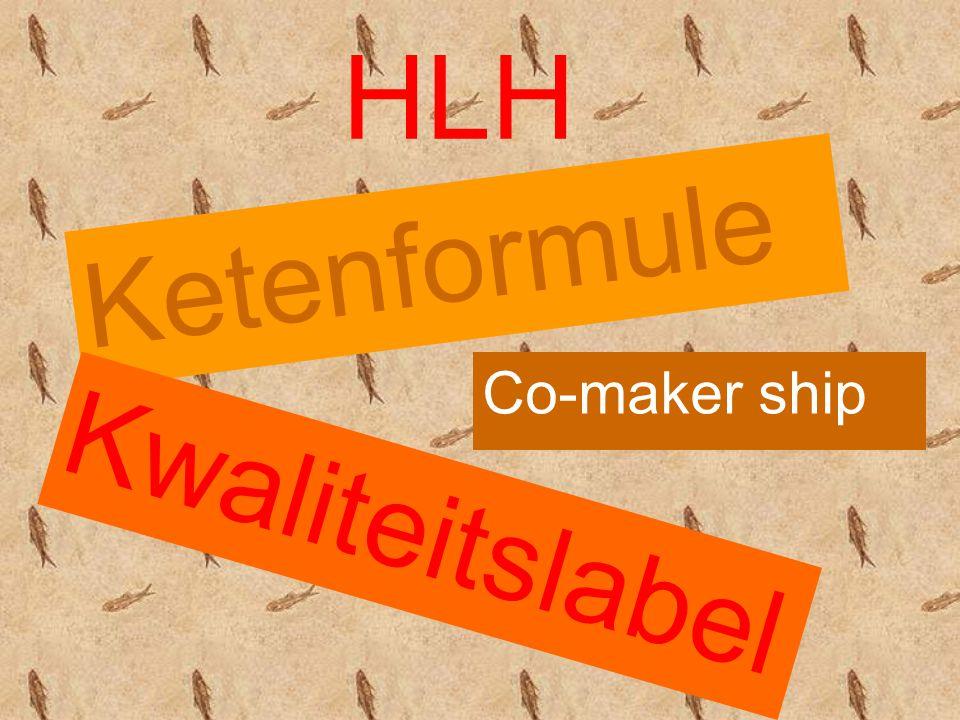 HLH Ketenformule Kwaliteitslabel Co-maker ship