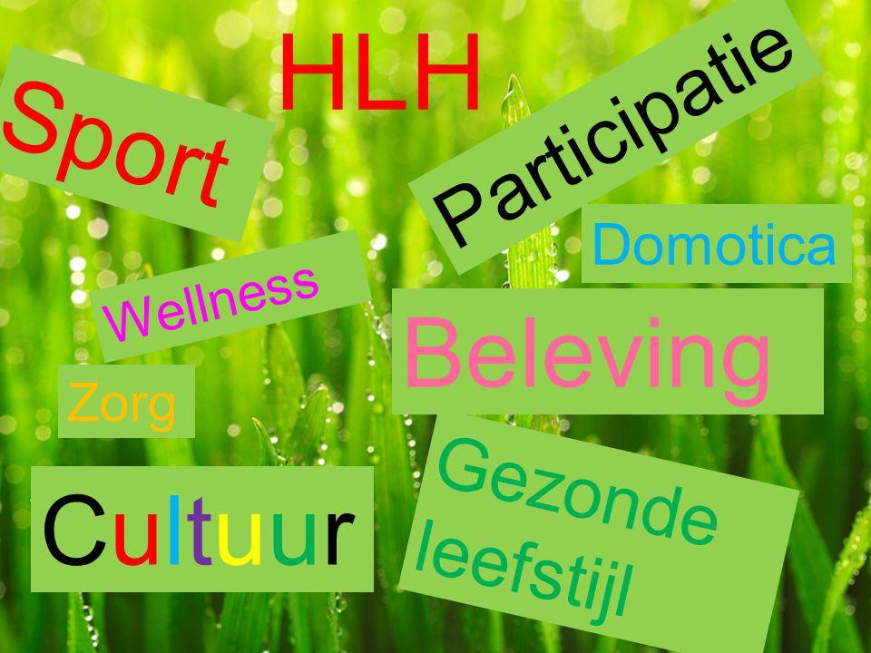 HLH CultuurCultuur Sport Participatie Beleving Domotica Gezonde leefstijl Zorg Wellness
