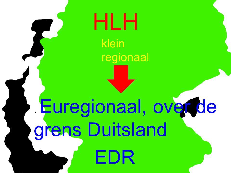 HLH. Euregionaal, over de grens Duitsland EDR klein regionaal