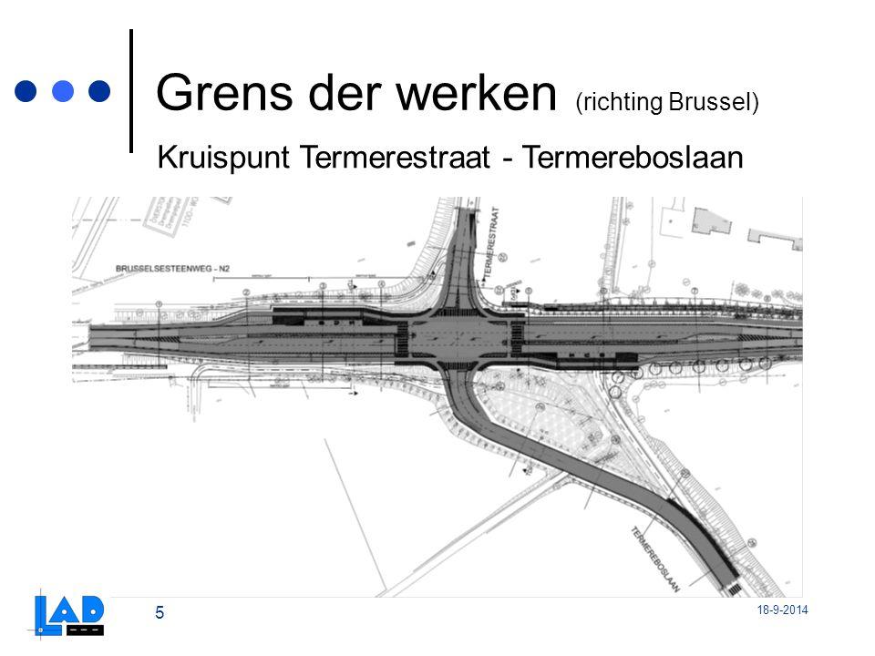 18-9-2014 5 Grens der werken (richting Brussel) Kruispunt Termerestraat - Termereboslaan