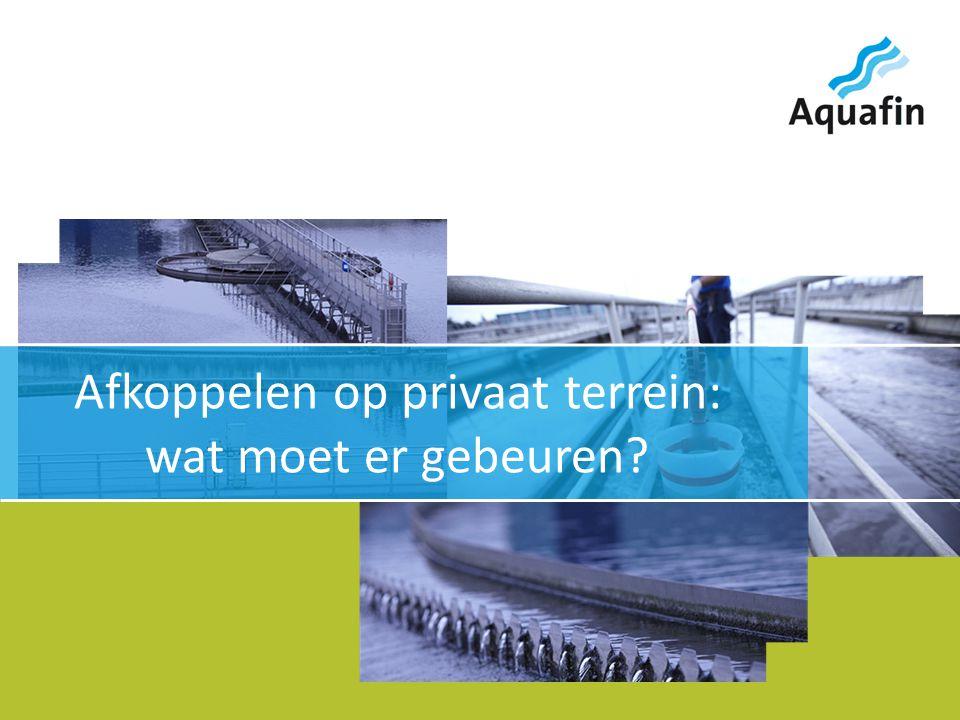 15-12-2010 Aquafin partner for all wastewater projects 6 Scheiden tot op huisniveau