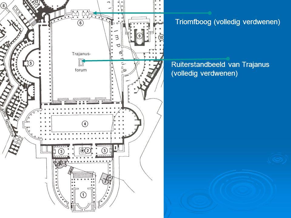 Triomfboog (volledig verdwenen) Ruiterstandbeeld van Trajanus (volledig verdwenen)