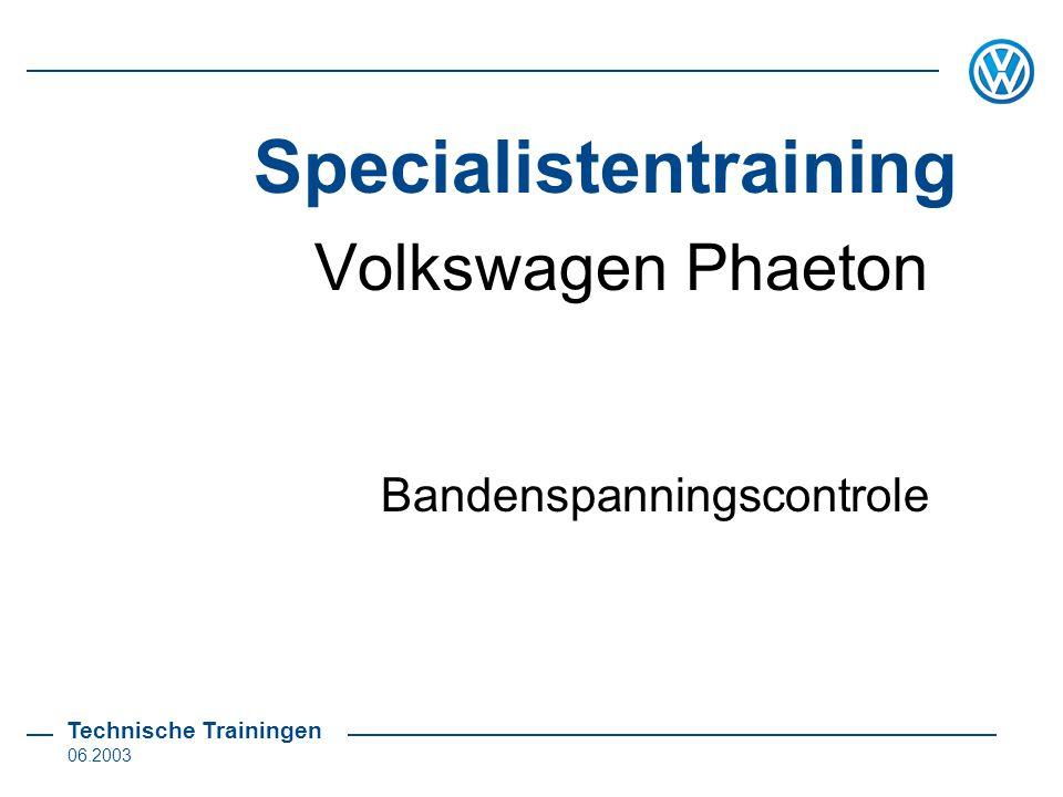Specialistentraining Technische Trainingen 06.2003 Volkswagen Phaeton Bandenspanningscontrole