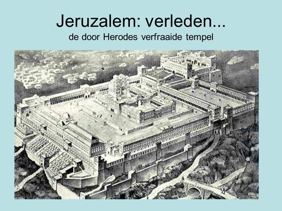 Jeruzalem: verleden...Aan deze tempel was 46 jaar gebouwd, nl.