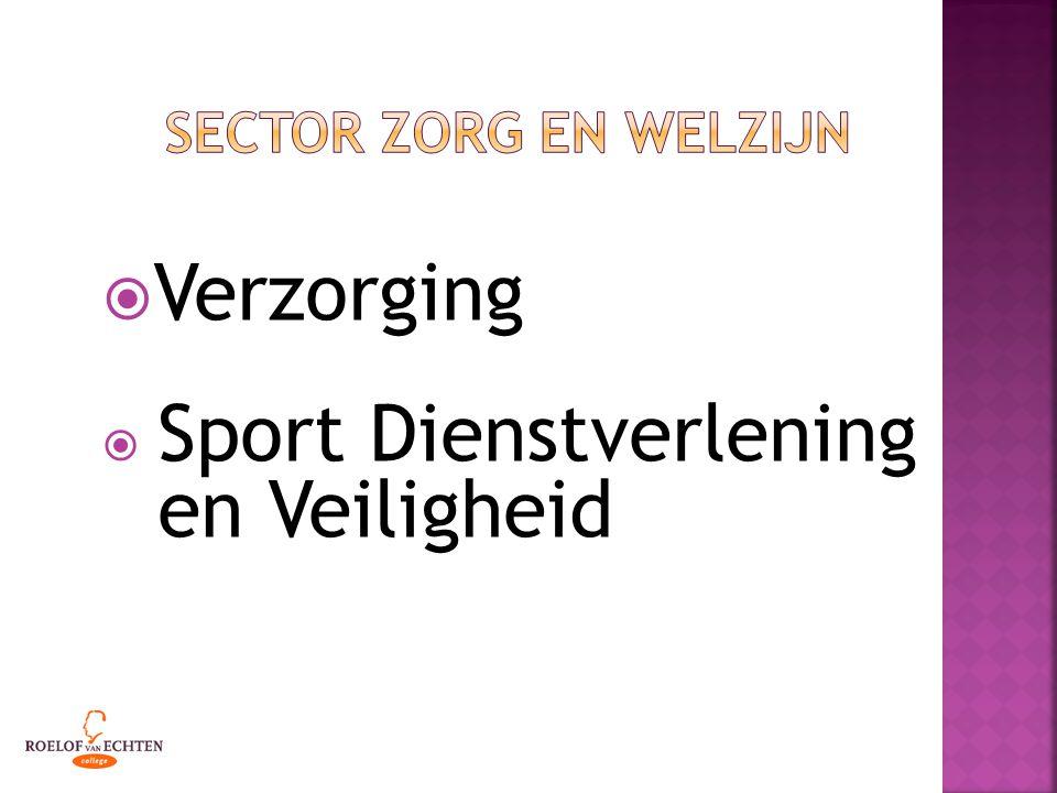  Verzorging  Sport Dienstverlening en Veiligheid