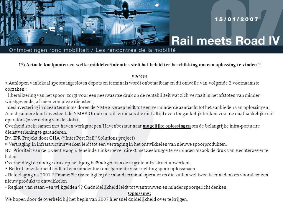 TRUCK  De tol van de toekomstige Oosterweelverbinding en de tol van de liefkenshoektunnel zullen in de toekomst gelijkwaardig zijn.