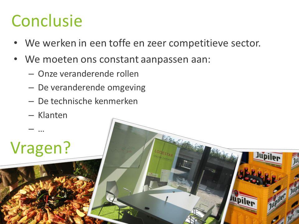 LODESTAR O NLINE E XPERTS Conclusie We werken in een toffe en zeer competitieve sector.