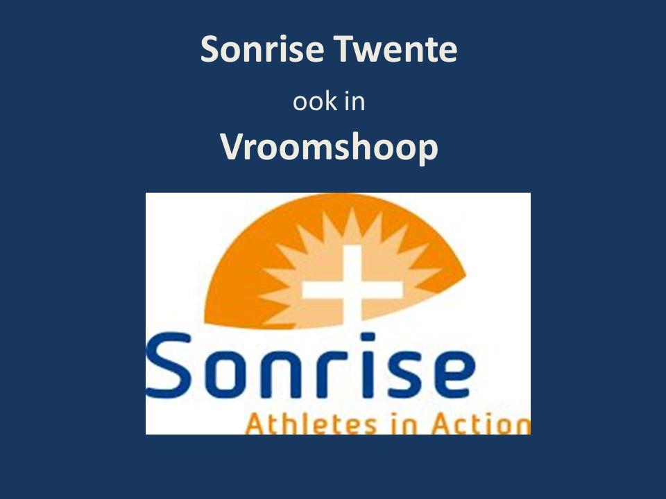 Sonrise Twente ook in Vroomshoop