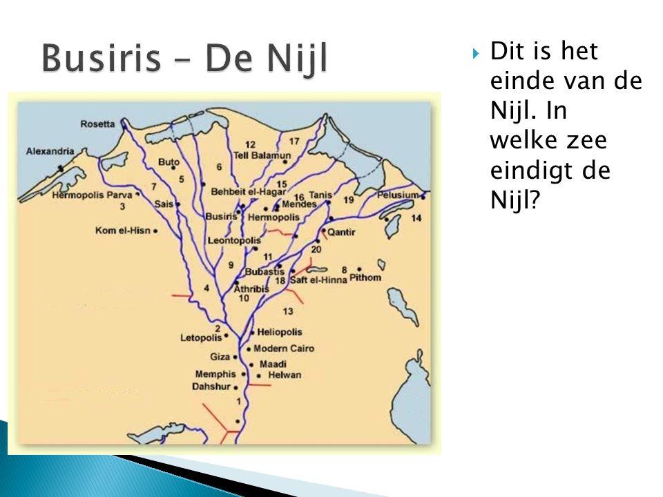  Dit is het einde van de Nijl. In welke zee eindigt de Nijl?