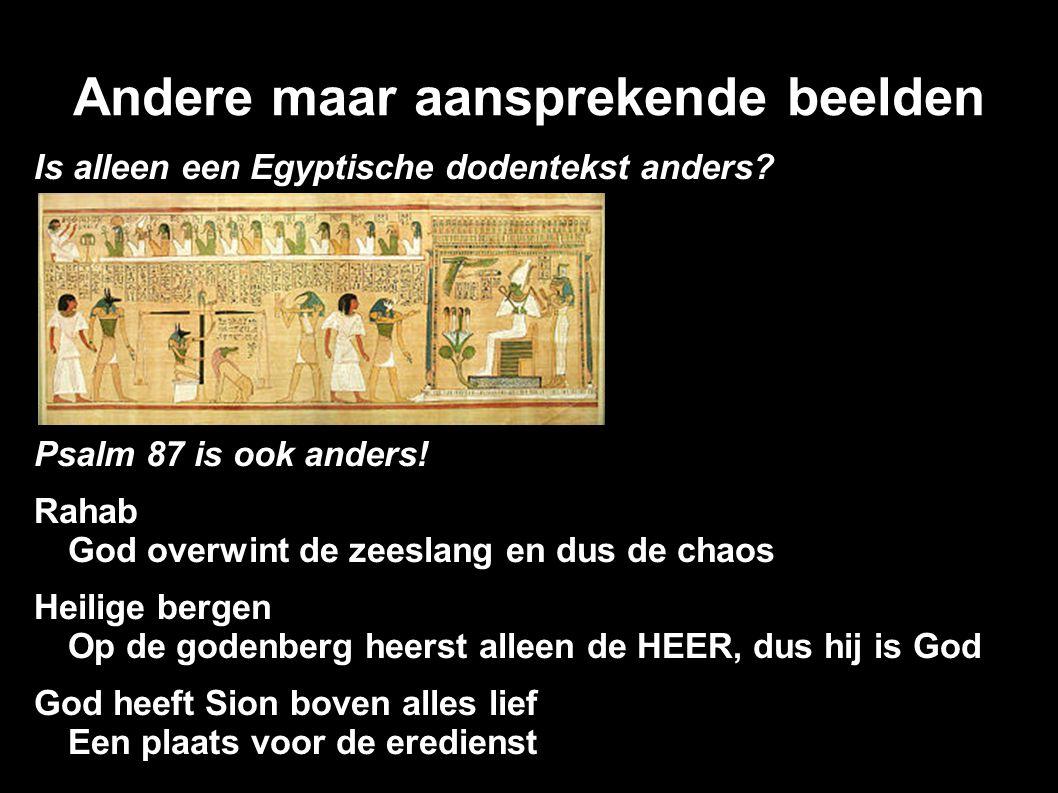 Andere maar aansprekende beelden Is alleen een Egyptische dodentekst anders.