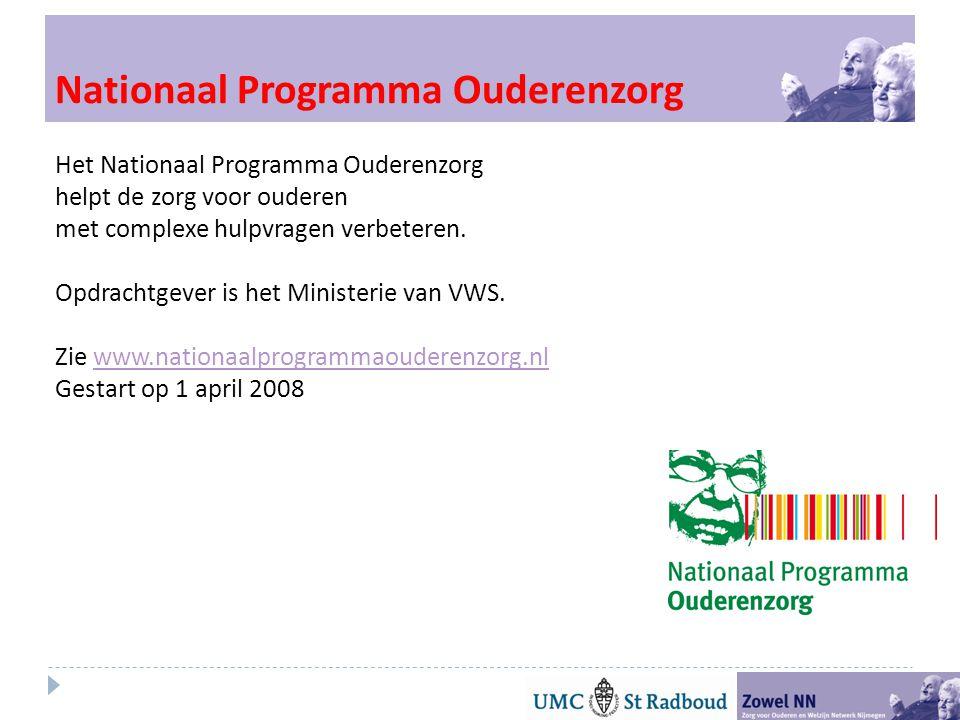 Nationaal Programma Ouderenzorg Het Nationaal Programma Ouderenzorg helpt de zorg voor ouderen met complexe hulpvragen verbeteren.