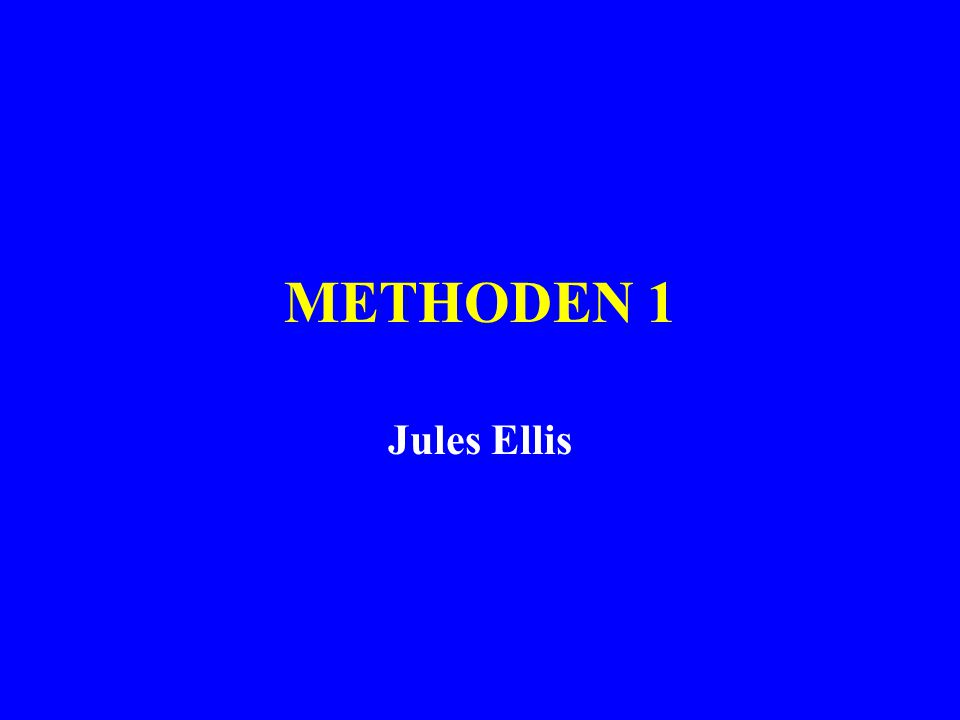 METHODEN 1 Jules Ellis