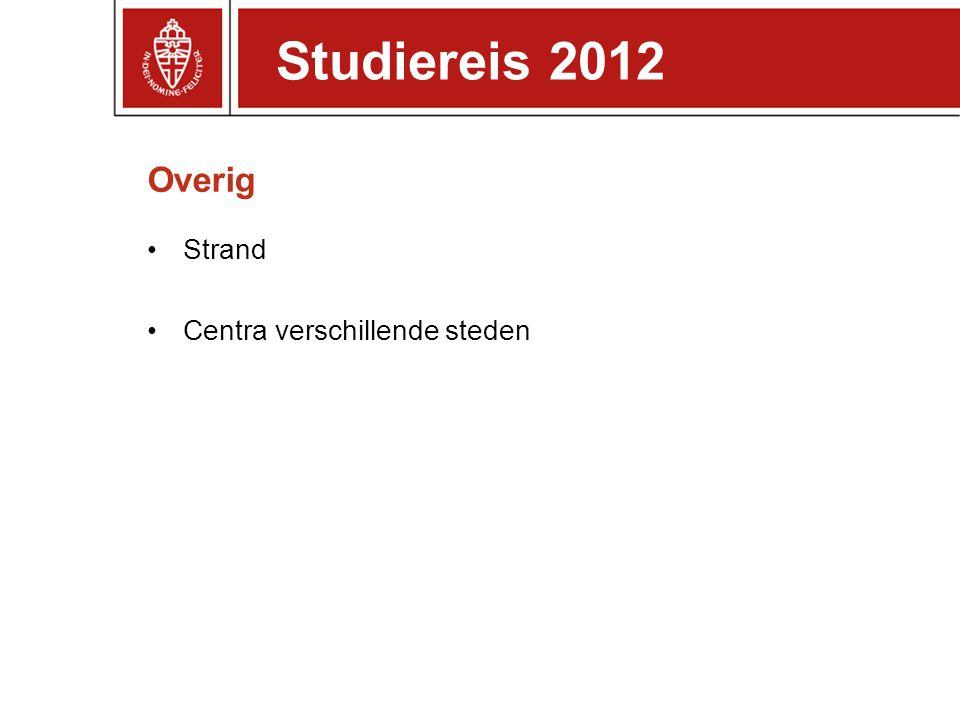Overig Strand Centra verschillende steden Studiereis 2012