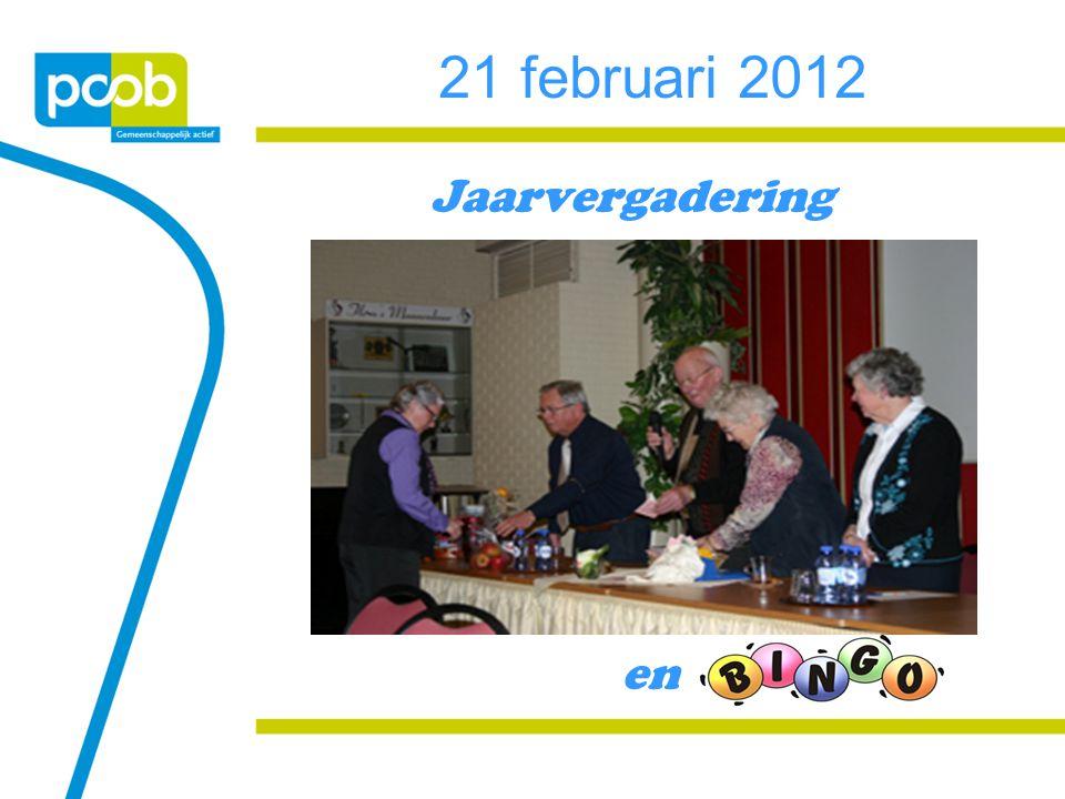 21 februari 2012 Jaarvergadering en