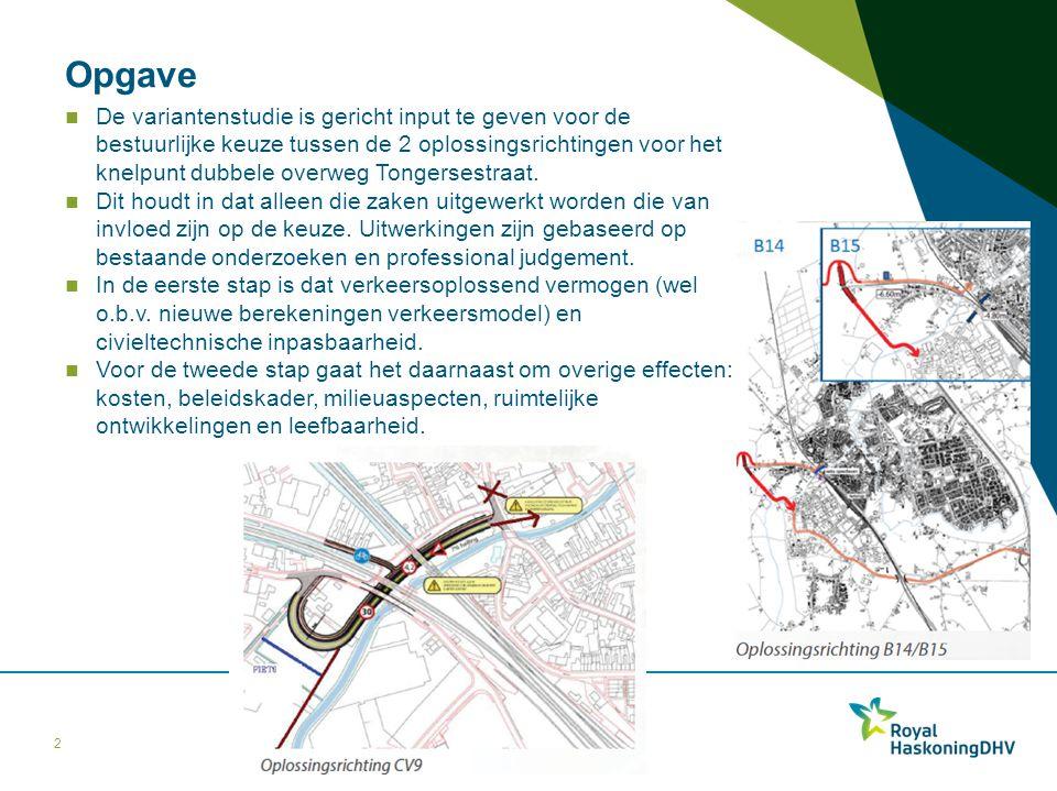 Opgave De variantenstudie is gericht input te geven voor de bestuurlijke keuze tussen de 2 oplossingsrichtingen voor het knelpunt dubbele overweg Tong