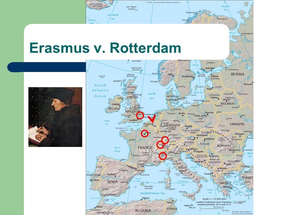 Erasmus v. Rotterdam, 1515