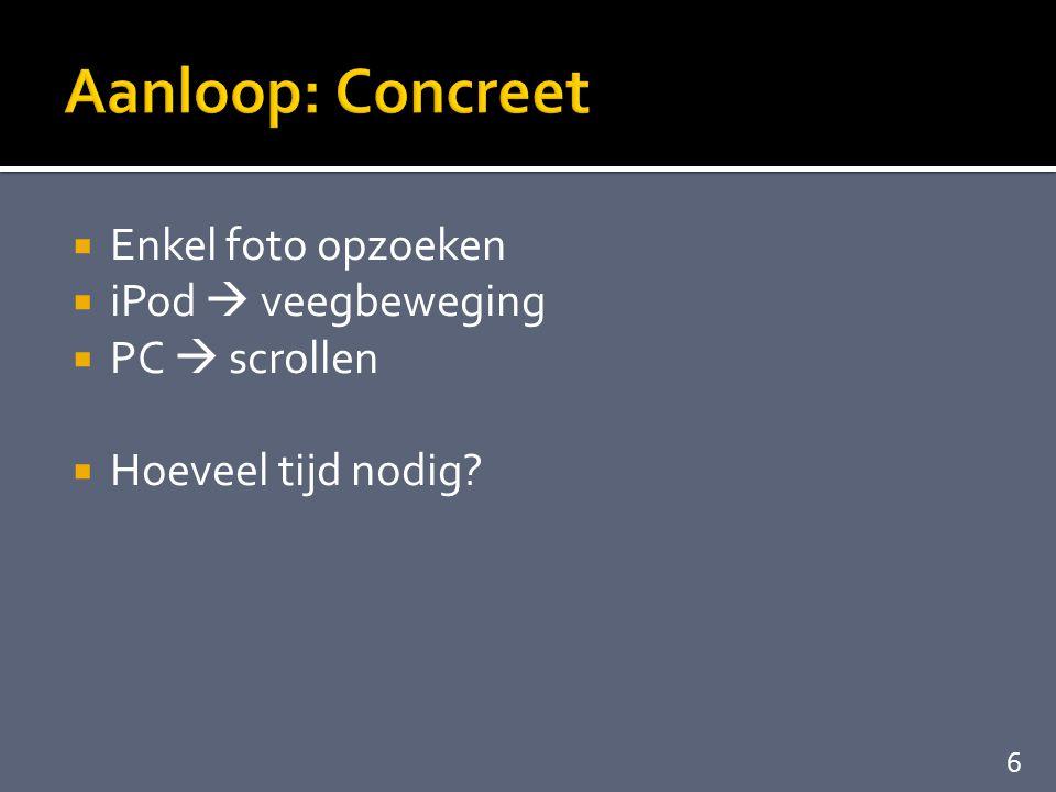  Scrollwheel klikt  snel foto per foto browsen  iPod is trendy 27