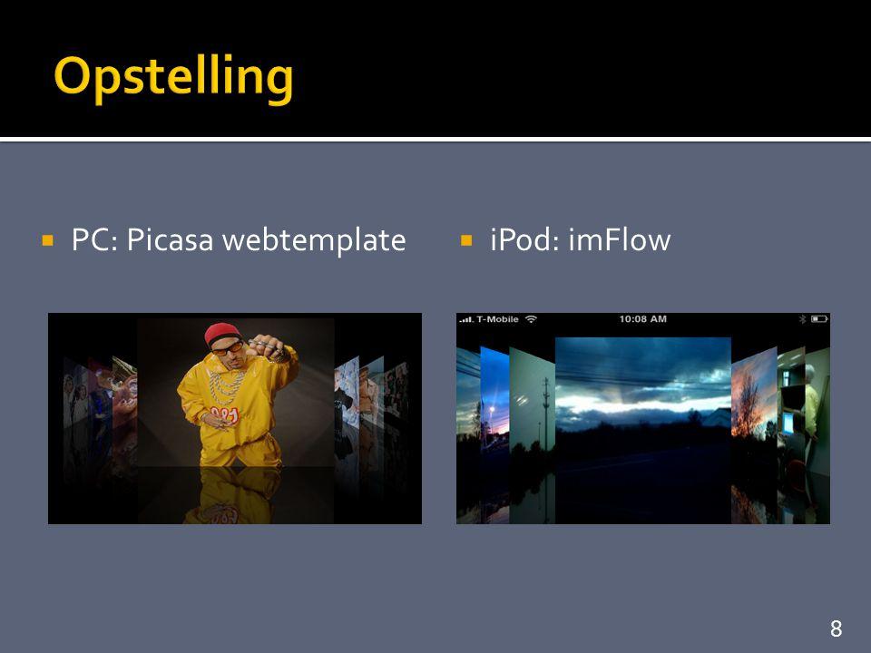  Optimale vergelijkende userstudie = 1 aspect vergelijken  Slepen vs scrollen  Andere parameters constant  Resoluties dezelfde  4 vaste reeksen foto's  Reeksen afwisselend op iPod / PC  Dezelfde gezochte foto + plaats 9