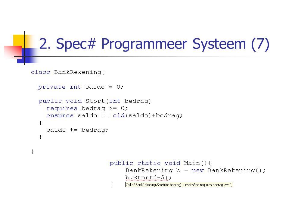 2. Spec# Programmeer Systeem (7)
