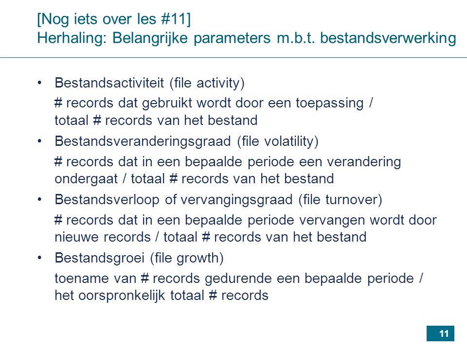 11 [Nog iets over les #11] Herhaling: Belangrijke parameters m.b.t.