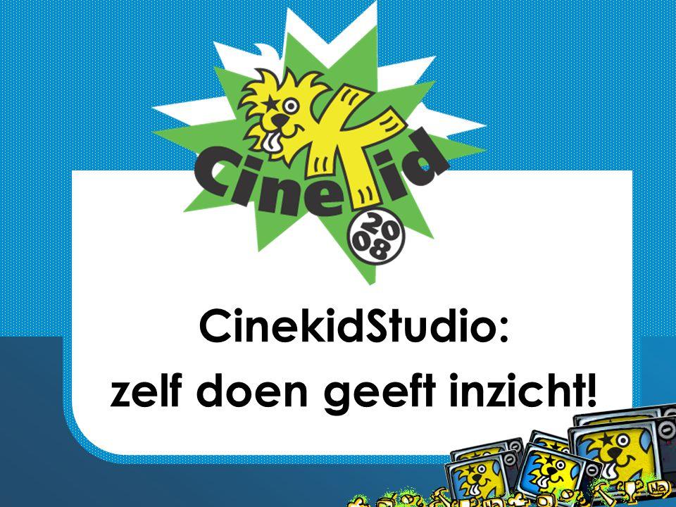 CinekidStudio: zelf doen geeft inzicht!