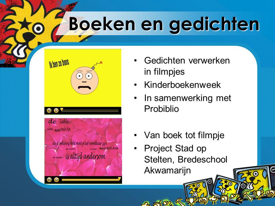 Boeken en gedichten Gedichten verwerken in filmpjes Kinderboekenweek In samenwerking met Probiblio Van boek tot filmpje Project Stad op Stelten, Brede