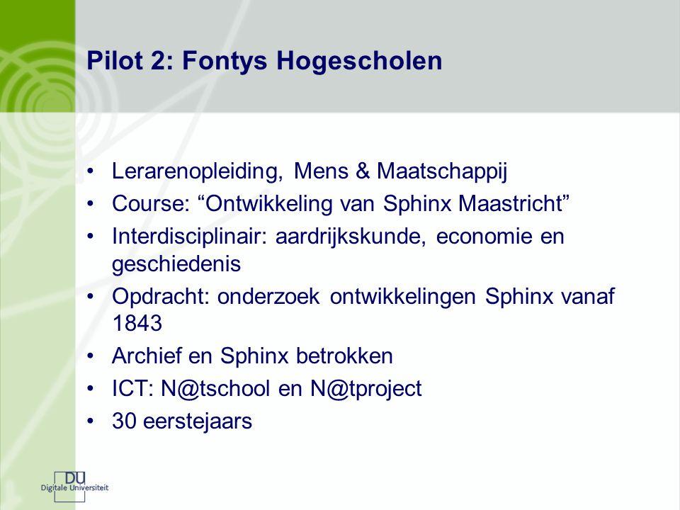 """Pilot 2: Fontys Hogescholen Lerarenopleiding, Mens & Maatschappij Course: """"Ontwikkeling van Sphinx Maastricht"""" Interdisciplinair: aardrijkskunde, econ"""