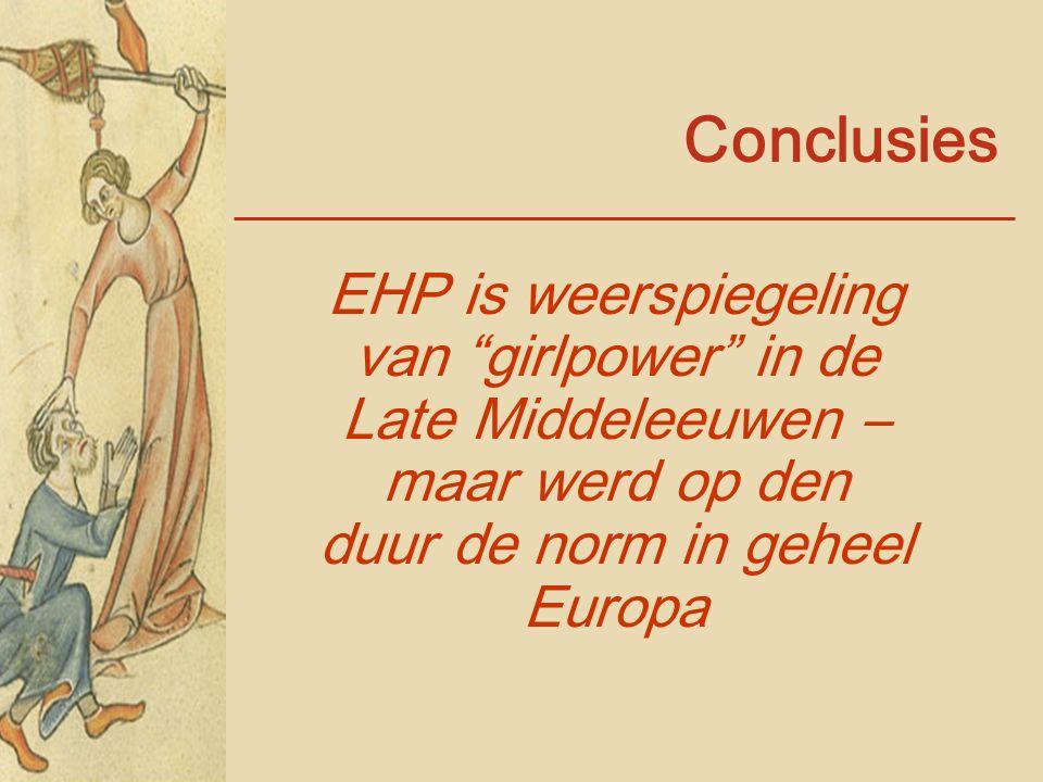 """Conclusies EHP is weerspiegeling van """"girlpower"""" in de Late Middeleeuwen – maar werd op den duur de norm in geheel Europa"""