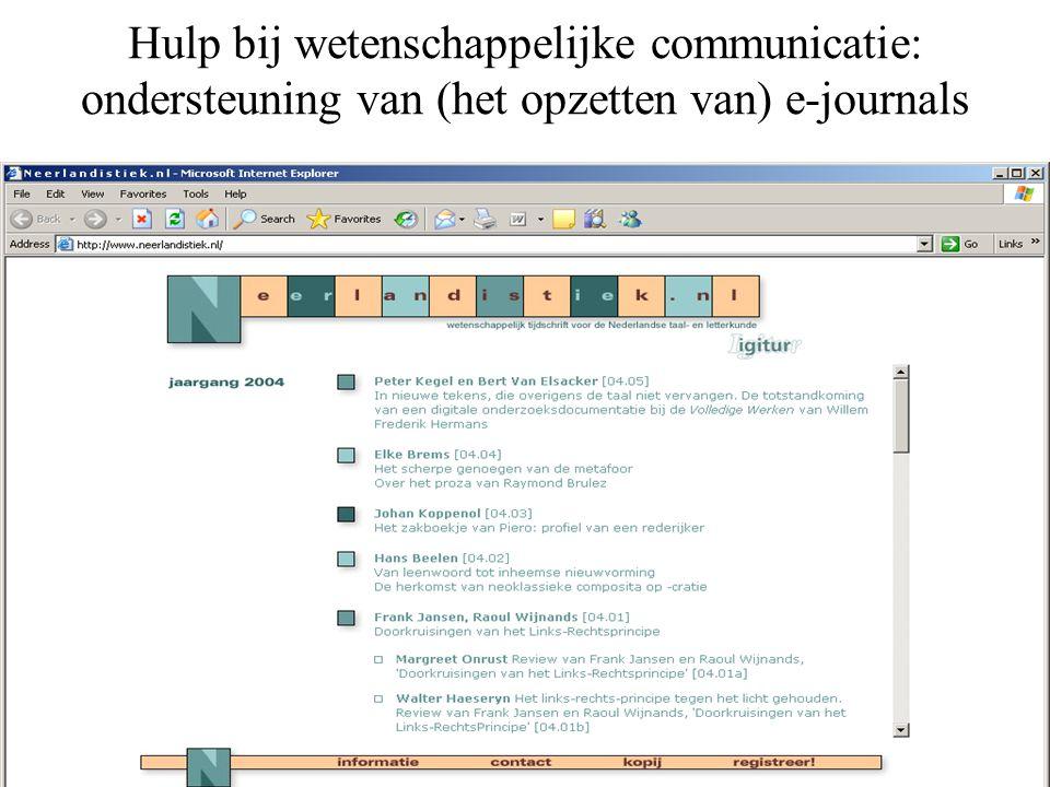 Hulp bij wetenschappelijke communicatie: ondersteuning van (het opzetten van) e-journals