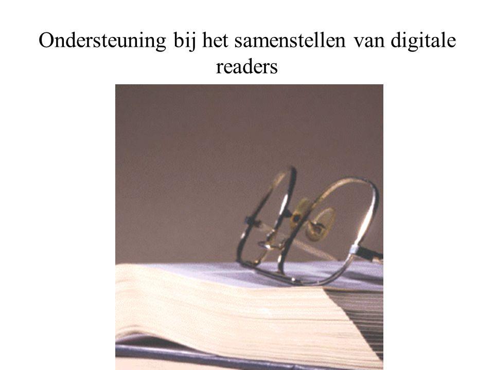Ondersteuning bij het samenstellen van digitale readers