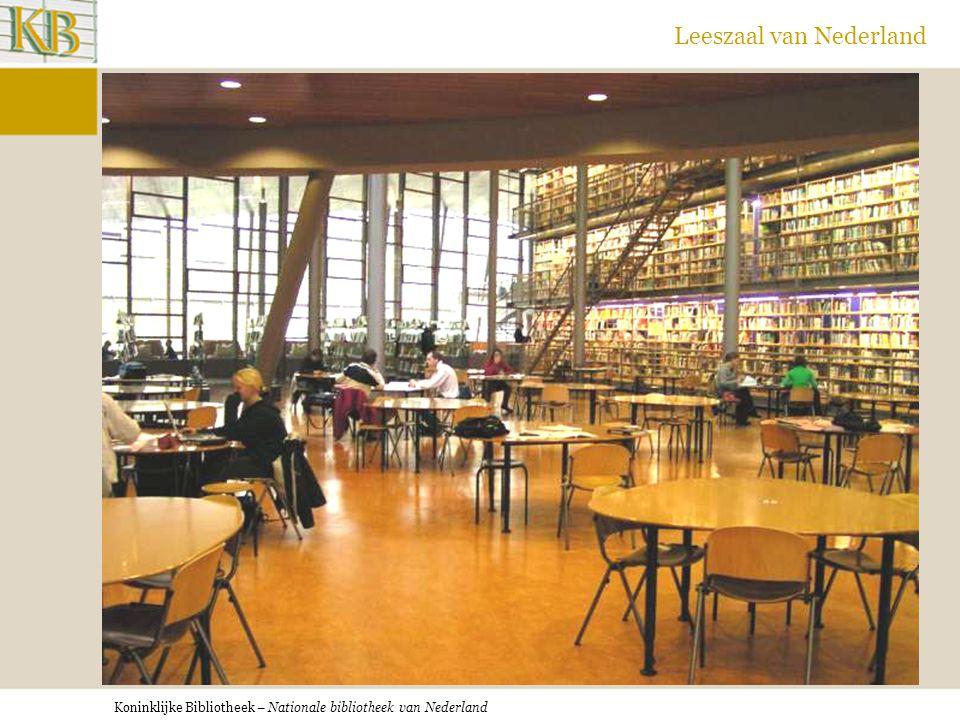Koninklijke Bibliotheek – Nationale bibliotheek van Nederland Leeszaal van Nederland UB Delft