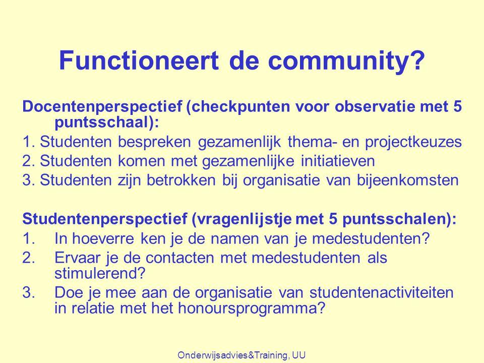 Functioneert de community? Docentenperspectief (checkpunten voor observatie met 5 puntsschaal): 1. Studenten bespreken gezamenlijk thema- en projectke