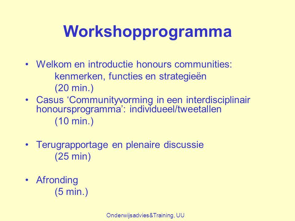 Workshopprogramma Welkom en introductie honours communities: kenmerken, functies en strategieën (20 min.) Casus 'Communityvorming in een interdiscipli