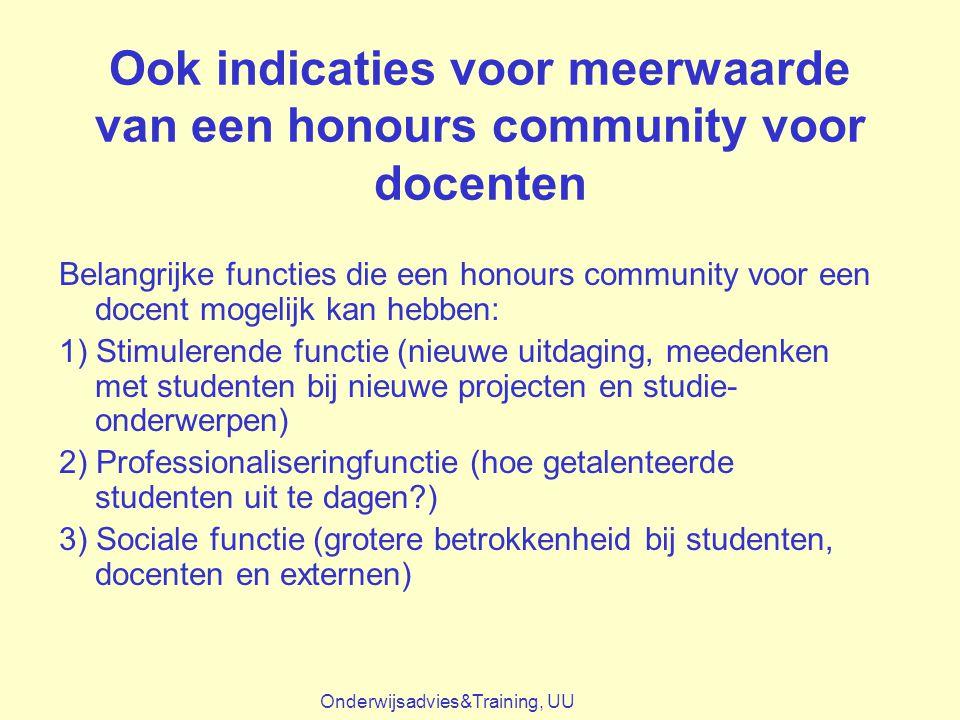 Ook indicaties voor meerwaarde van een honours community voor docenten Belangrijke functies die een honours community voor een docent mogelijk kan heb