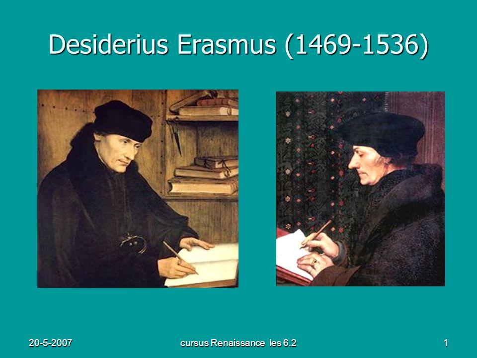 20-5-2007cursus Renaissance les 6.21 Desiderius Erasmus (1469-1536)