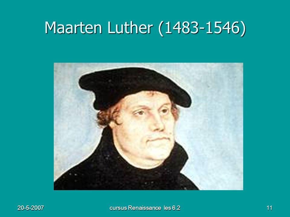 20-5-2007cursus Renaissance les 6.211 Maarten Luther (1483-1546)