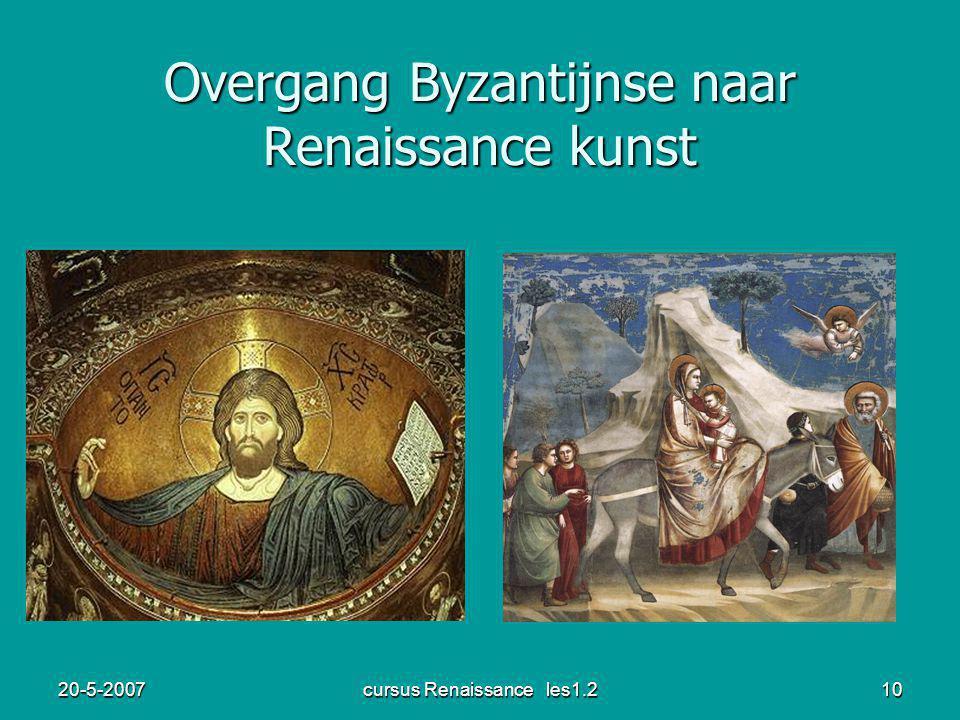 20-5-2007cursus Renaissance les1.210 Overgang Byzantijnse naar Renaissance kunst