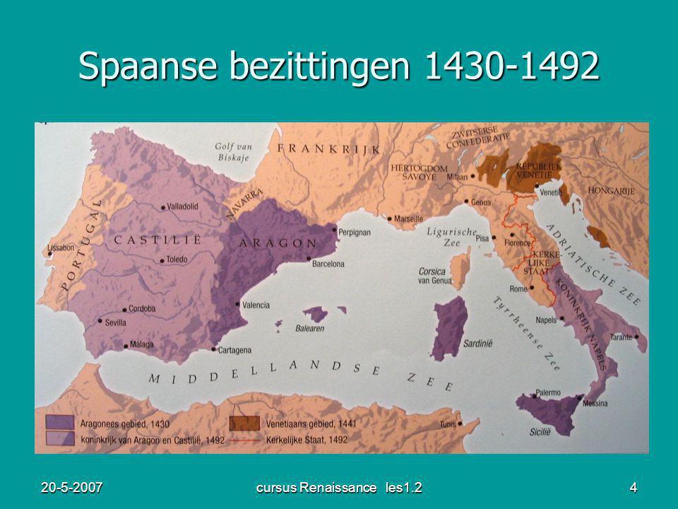 20-5-2007cursus Renaissance les1.24 Spaanse bezittingen 1430-1492