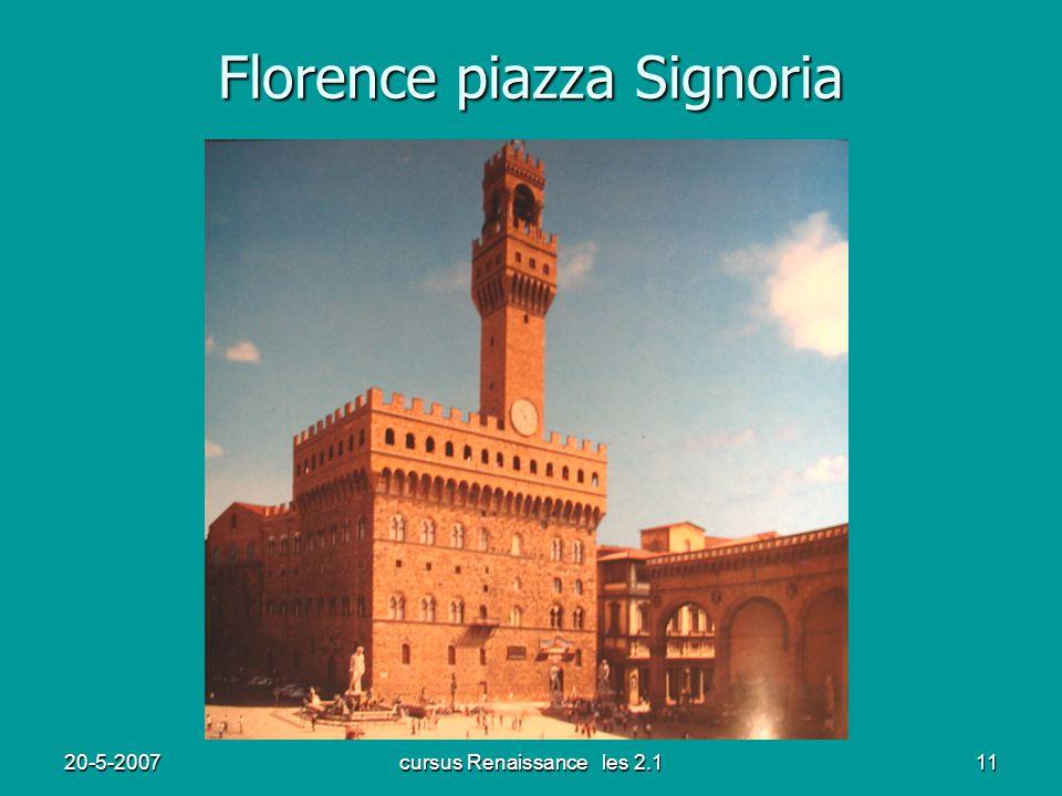 20-5-2007cursus Renaissance les 2.111 Florence piazza Signoria