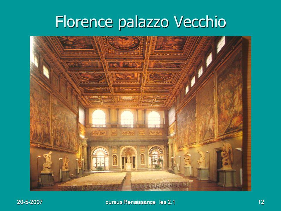 20-5-2007cursus Renaissance les 2.112 Florence palazzo Vecchio