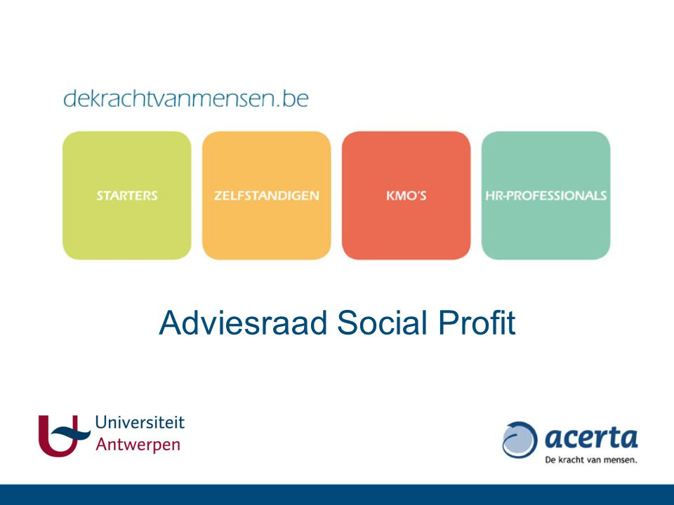 Waarom een adviesraad Acerta wil een steeds meer gespecialiseerd antwoord geven op de behoeften die de social profit sector stelt.
