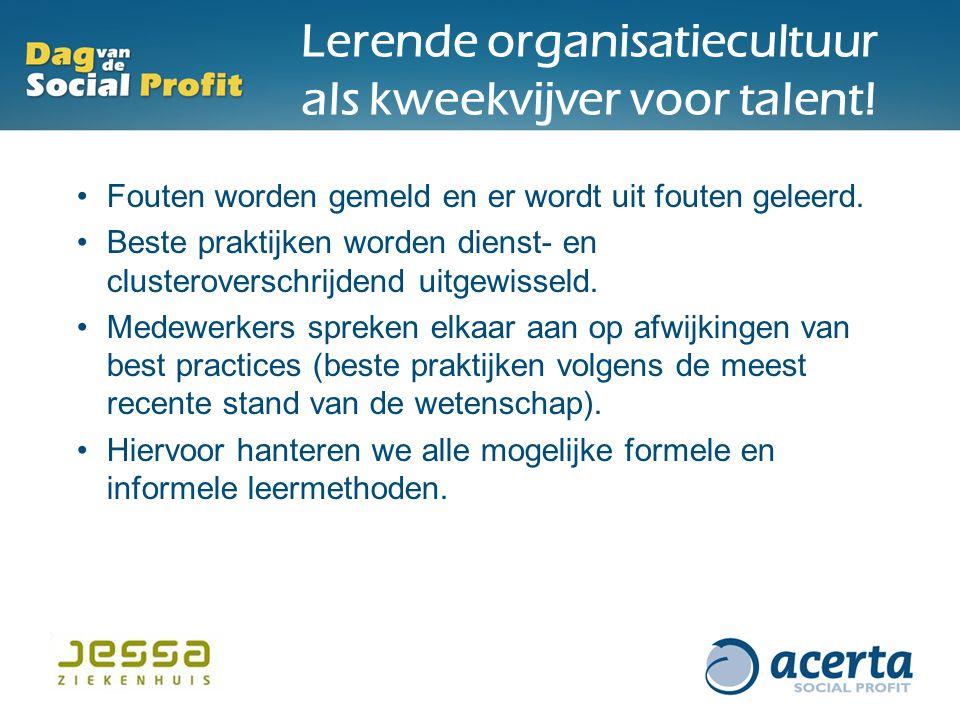 Lerende organisatiecultuur als kweekvijver voor talent.